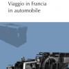viaggio_in_francia_in_automobile