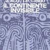 continente_invisibile